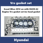 iLoad iMax 2012 on with D4CB A2 Engine Vrs gasket set inc head gasket