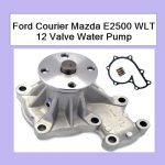 Ford Courier Mazda E2500 WLT 12 Valve Water Pump