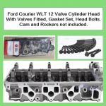 Ford Courier WLT 12 Valve Cylinder Head With Valves Fitted, Gasket Set, Head Bolts. Cam and Rockers not included