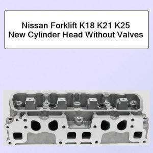 Nissan Forklift K18 K21 K25 New Cylinder Head Without Valves
