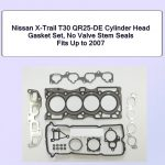 Nissan X-Trail T30 QR25-DE Cylinder Head Gasket Set No Valve Stem Seals Fits Up to 2007
