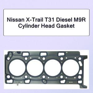 Nissan X-Trail T31 Diesel M9R Cylinder Head Gasket