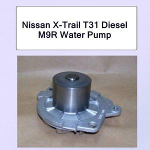 Nissan X-Trail T31 Diesel M9R Water Pump