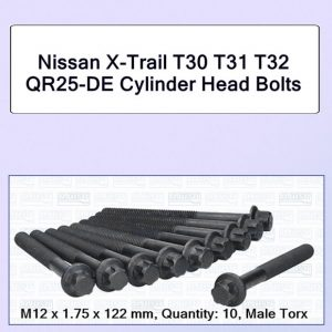 X-Trail T30 T31 T32 From 2004 with External Torx Cylinder Head Bolts