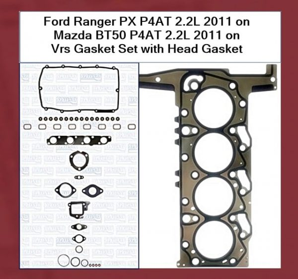 Ford Ranger P4AT 2.2L 2011 on Vrs-Gasket-set