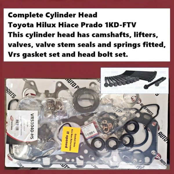 Complete Cylinder Head Toyota Hilux Hiace Prado 1KD-FTV This cylinder head has camshafts, lifters, valves, valve stem seals and springs fitted, Vrs gasket set and head bolt set. 4