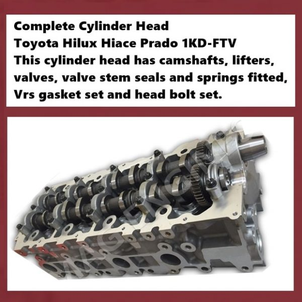 Complete Cylinder Head Toyota Hilux Hiace Prado 1KD-FTV This cylinder head has camshafts, lifters, valves, valve stem seals and springs fitted, Vrs gasket set and head bolt set.
