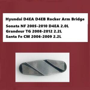 Hyundai D4EA D4EB Rocker Arm Bridge