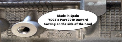 Made in Spain YD25 8 Port 2010 Onward Casting on the side of the head