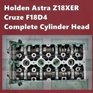 Holden Astra Z18XER Cruze F18D4 Complete Cylinder Head