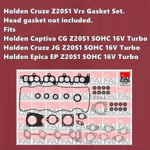 Holden Cruze Z20S1 Vrs Gasket Set