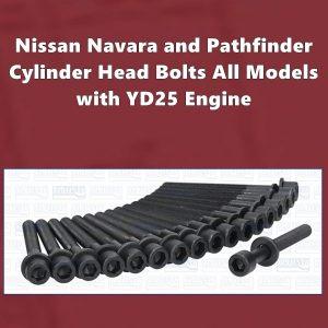 Nissan Navara and PathfinderYD25 Cylinder Head Bolts All Models
