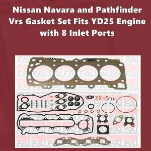 Nissan Navara and PathfinderYD25 vrs gasket set with 8 inlet ports