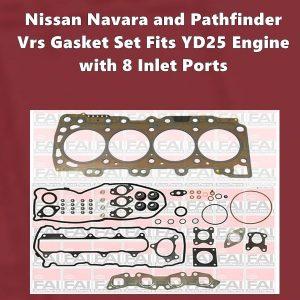 Nissan Navara and PathfinderYD25 vrs gasket set with 8 inlet ports