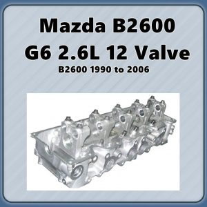 Mazda B2600 G6 Cylinder Head Fitted Valves